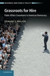 """<a href=""""http://amzn.com/1107619017"""">Grassroots for Hire: Public Affairs Consultants in American Democracy</a>"""